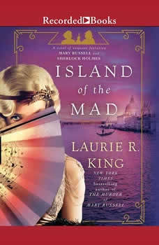 Island of the Mad, Laurie R. King