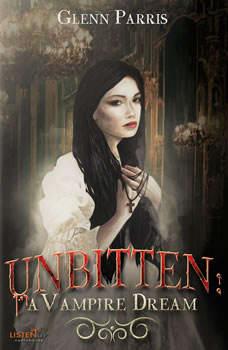 Unbitten: A Vampire Dream, Glenn Parris