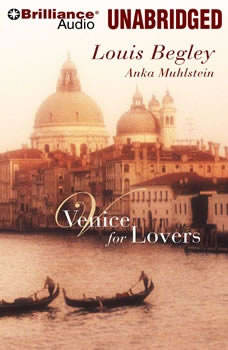 Venice for Lovers, Louis Begley