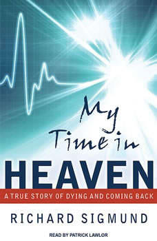 My Time In Heaven, Richard Sigmund