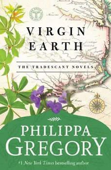 Virgin Earth: A Novel, Philippa Gregory