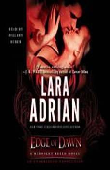 Edge of Dawn: A Midnight Breed Novel, Lara Adrian