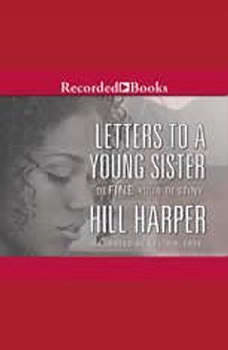 Letters to a Young Sister, Hill Harper