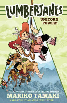 Lumberjanes: Unicorn Power!, Mariko Tamaki