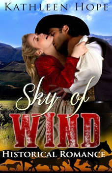 Historical Romance: Sky of Wind, Kathleen Hope