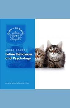 Feline Behaviour and Psychology, Centre of Excellence