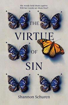 The Virtue of Sin, Shannon Schuren