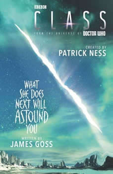 Class: What She Does Next Will Astound You, Patrick Ness