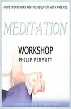 Meditation Workshop, Philip Permutt