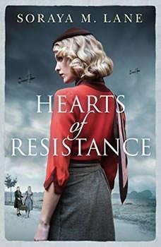 Hearts of Resistance, Soraya M. Lane