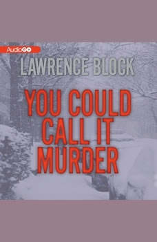 You Could Call It Murder, Lawrence Block