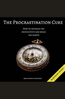The Procrastination Cure , Robert Harington & Marius Bradley