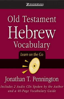 Old Testament Hebrew Vocabulary: Learn on the Go Learn on the Go, Jonathan T. Pennington