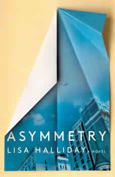 Asymmetry, Lisa Halliday
