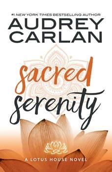 Sacred Serenity, Audrey Carlan