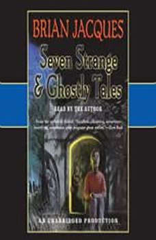Seven Strange & Ghostly Tales, Brian Jacques