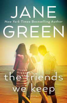 The Friends We Keep, Jane Green