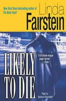 Likely to Die, Linda Fairstein