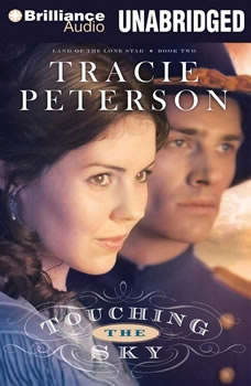 Touching the Sky: Land of the Lone Star Book Two Land of the Lone Star Book Two, Tracie Peterson