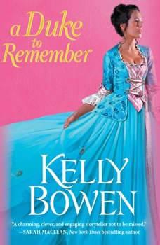 A Duke to Remember, Kelly Bowen