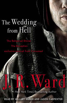 The Wedding from Hell, J.R. Ward