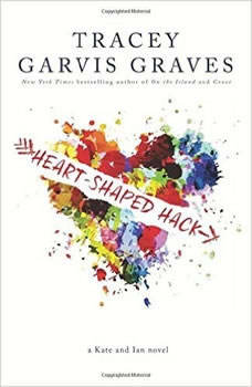 Heart-Shaped Hack, Tracey Garvis Graves