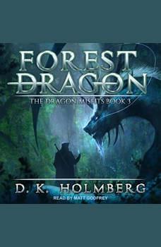 Forest Dragon, D.K. Holmberg