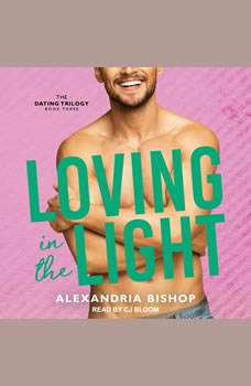 Loving in the Light, Alexandria Bishop