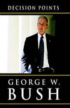 Decision Points, George W. Bush