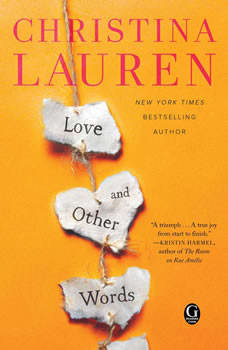 Love and Other Words, Christina Lauren
