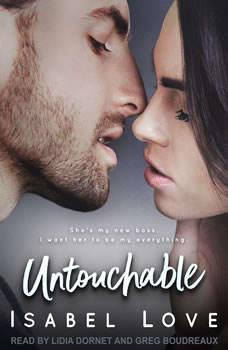 Untouchable, Isabel Love