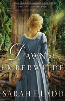 Dawn at Emberwilde, Sarah E. Ladd