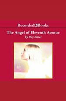 The Angel of Eleventh Avenue, Roy Bates