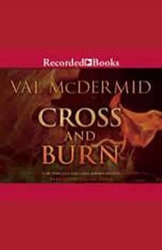 Cross and Burn, Val McDermid