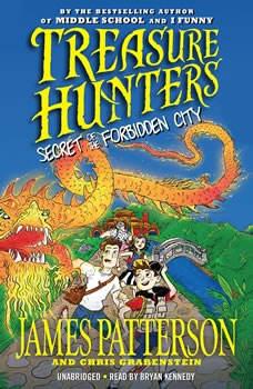 Treasure Hunters: Secret of the Forbidden City, James Patterson