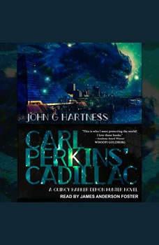 Carl Perkins' Cadillac, John G. Hartness