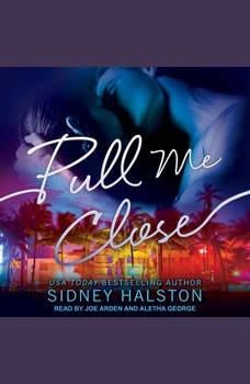 Pull Me Close, Sidney Halston