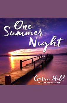 One Summer Night, Gerri Hill