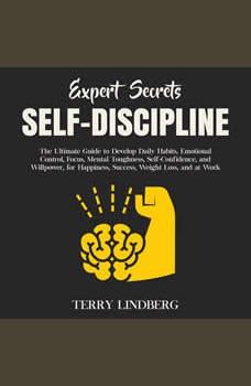 Expert Secrets � Self-Discipline, Terry Lindberg