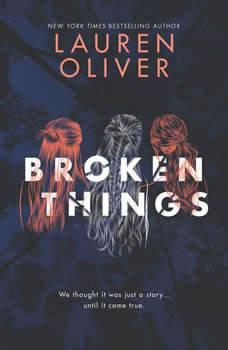 Broken Things, Lauren Oliver