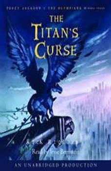 The Titan's Curse: Percy Jackson and the Olympians: Book 3, Rick Riordan