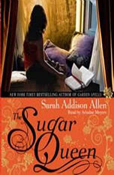The Sugar Queen, Sarah Addison Allen