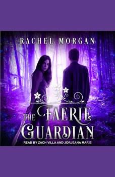 Faerie Guardian, Rachel Morgan