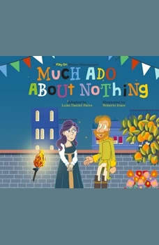 Much Ado About Nothing: A Play on Shakespeare, Luke Daniel Paiva