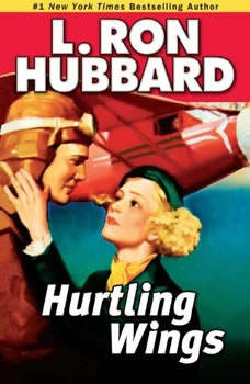 Hurtling Wings, L. Ron Hubbard
