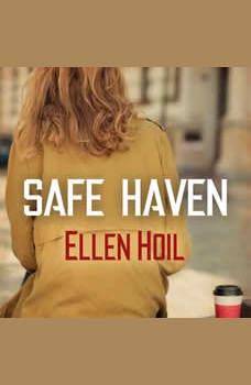 Safe Haven, Ellen Hoil
