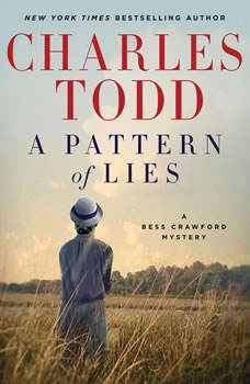 A Pattern of Lies: A Bess Crawford Mystery, Charles Todd