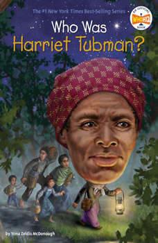 Who Was Harriet Tubman?, Yona Zeldis McDonough