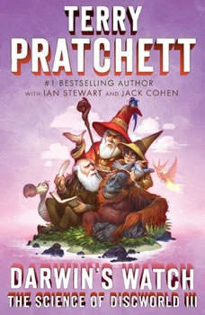 Darwin's Watch: The Science of Discworld III: A Novel, Terry Pratchett