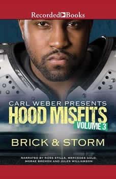 Hood Misfits Volume 3: Carl Weber Presents, Brick